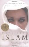 Unveiling Islam: An Insider's Look at Muslim Life and Beliefs - Ergun Mehmet Caner, Emir Fethi Caner