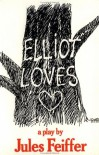 Elliot Loves - Jules Feiffer