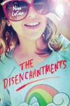 The Disenchantments - Nina LaCour
