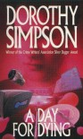 A Day for Dying (Inspector Thanet) - Dorothy Simpson