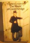 The Mayor of Casterbridge - Thomas Hardy, P.N. Furbank, Ian Gregor