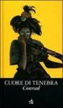 Cuore di tenebra - Joseph Conrad, M. Longhi