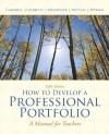 How to Develop A Professional Portfolio: A Manual for Teachers (5th Edition) - Dorothy M. Campbell, Diane H. Nettles, Richard M. Wyman, Pamela Bondi Cignetti