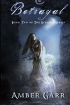 Betrayal: Book Two of The Syrenka Series - Amber Garr