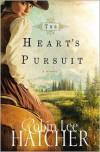 The Heart's Pursuit - Robin Lee Hatcher