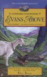 Evans Above - Rhys Bowen