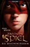 Das Hohe Spiel - Maja Winter, Lena Klassen