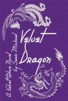 Velvet Dragon (A Velvet Glove Novel) - Sean Michael