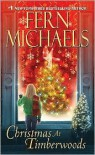 Christmas At Timberwoods - Fern Michaels
