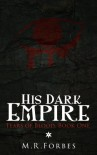 His Dark Empire - M.R. Forbes