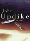 Brazil (Penguin Modern Classics) - John Updike
