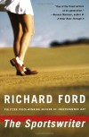 The Sportswriter: Bascombe Trilogy (1) - Richard Ford