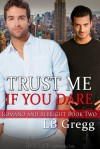 Trust Me If You Dare (Romano and Albright, #2) - L.B. Gregg
