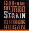 The Strain  - Guillermo del Toro, Chuck Hogan, Ron Perlman