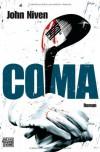 Coma - John Niven, Alexander Wagner, Stephan Glietsch