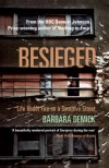 Besieged: Life Under Fire on a Sarajevo Street - Barbara Demick