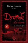 Drácula, el No Muerto - Dacre Stoker, Ian Holt