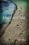 Fast Animal - Tim Seibles