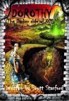 Dorothy: The Darker Side Of Oz - Scott Stanford