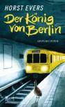 Der König von Berlin - Horst Evers
