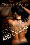 To Command and Collar - Cherise Sinclair