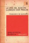 Historia De La Vida Del Buscon Llamado Don Pablos (Clasicos Universales Planeta) (Spanish Edition) - Francisco de Quevedo