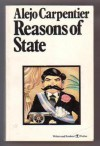 Reasons of State - Alejo Carpentier