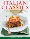 Italian Classics - Cook's Illustrated, John Burgoyne, Carl Tremblay, Daniel van Ackere