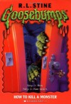 How to Kill a Monster - R.L. Stine