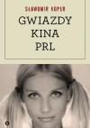 Gwiazdy kina PRL - Sławomir Koper