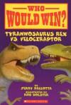 Tyrannosaurus Rex Vs. Velociraptor - Jerry Pallotta, Rob Bolster