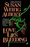 Love Lies Bleeding - Susan Wittig Albert