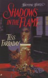 Shadows in the Flame - Tess Farraday