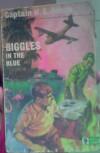 Biggles in the Blue - W.E. Johns