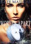 Worlds Apart (The Silver Oaks Series) - Kate Mathias