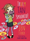 Truly Tan: Spooked! - Jen Storer, Claire  Robertson