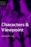 Characters and Viewpoint - Orson Scott Card