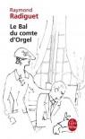 Le Bal du comte d'Orgel - Raymond Radiguet