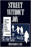Street Without Joy - Bernard B. Fall, George C. Herring