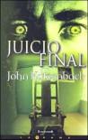 Juicio Final (Just Cause) - John Katzenbach