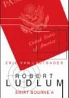 Świat Bourne'a - Robert Ludlum, Eric van Lustbader