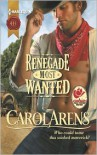 Renegade Most Wanted - Carol Arens