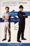 Catch Me If You Can: The True Story Of A Real Fake - Stan Redding, Frank W. Abagnale