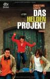 Das Heldenprojekt - Christian Linker