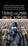 Trans-Human (Post-Human Sequel) - David Simpson