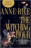 The Witching Hour  - Anne Rice, Virginia Tan