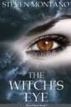 The Witch's Eye (Blood Skies, Book 5) - Steven Montano, Barry Currey
