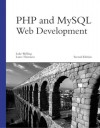 PHP and MySQL Web Development - Luke Welling, Laura Thomson