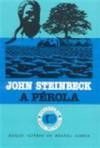 A Pérola - John Steinbeck, Clarisse Tavares