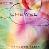 Crewel - Gennifer Albin, Amanda Dolan